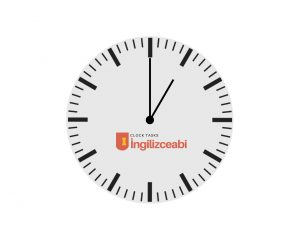 İngilizce Saat Alıştırmaları - İngilizceAbi