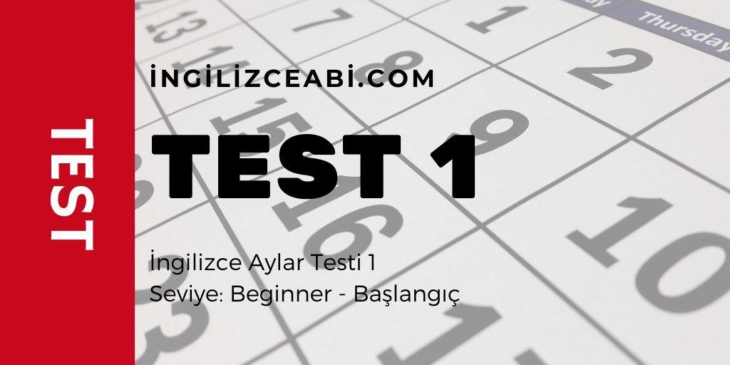 İngilizce Aylar Testi 1 - İngilizceAbi