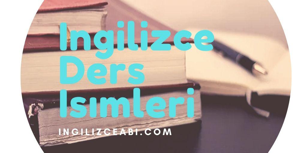 İngilizce Ders İsimleri